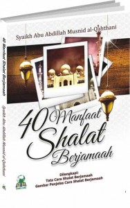40 Manfaat Shalat Berjamaah