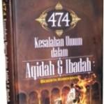 474 kesalahan umum dalam aqidah dan Ibadah
