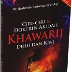 Ciri dan Doktrin Akidah Khawarij Dulu dan Kini