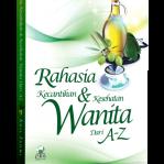 Rahasia Kecantikan dan Kesehatan Wanita A-Z