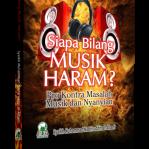 Siapa Bilang Musik Haram
