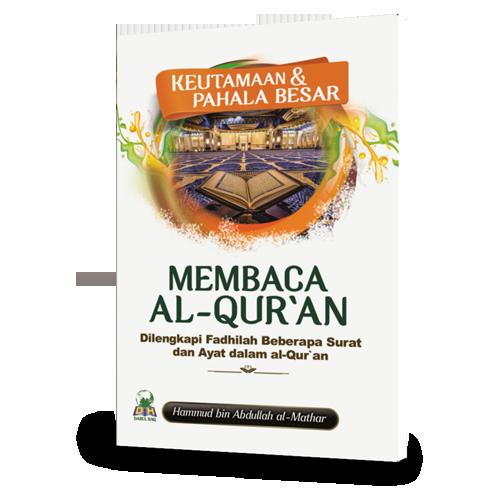 Keutamaan & Pahala Besar Membaca Al-Quran