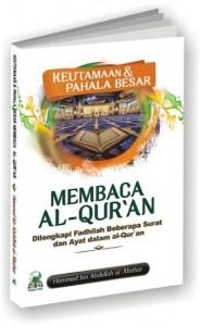 Keutamaan Dan Pahala Besar Membaca Al-Quran