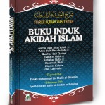 Buku Induk Akidah Islam Syarah Akidah Wasithiyah