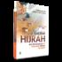 Kiat-Kiat Hijrah Dari Kemaksiatan & Istiqmah Dalam Ketaatan