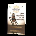Metode Al-Qur'an Dalam Mengatasi Sikap Berlebihan Dalam Beragama