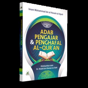 Adab Pengajar & penghafal al-Qur'an