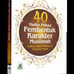 40 Hadits Pembentuk Karakter Muslimah