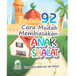 92 Cara Membiasakan Anak Shalat