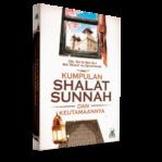 Kumpulan Shalat Sunnah & Keutamaannya