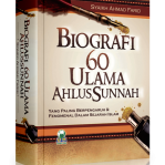 Biografi 60 Ulama Ahlussunnah