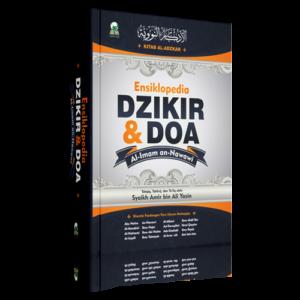 Ensiklopedia Dzikir dan Do'a (Kitab al-Adzkar Imam Nawawi)