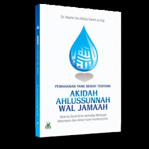 Pemahaman yang Benar Tentang Akidah Ahlussunnah wal Jamaah